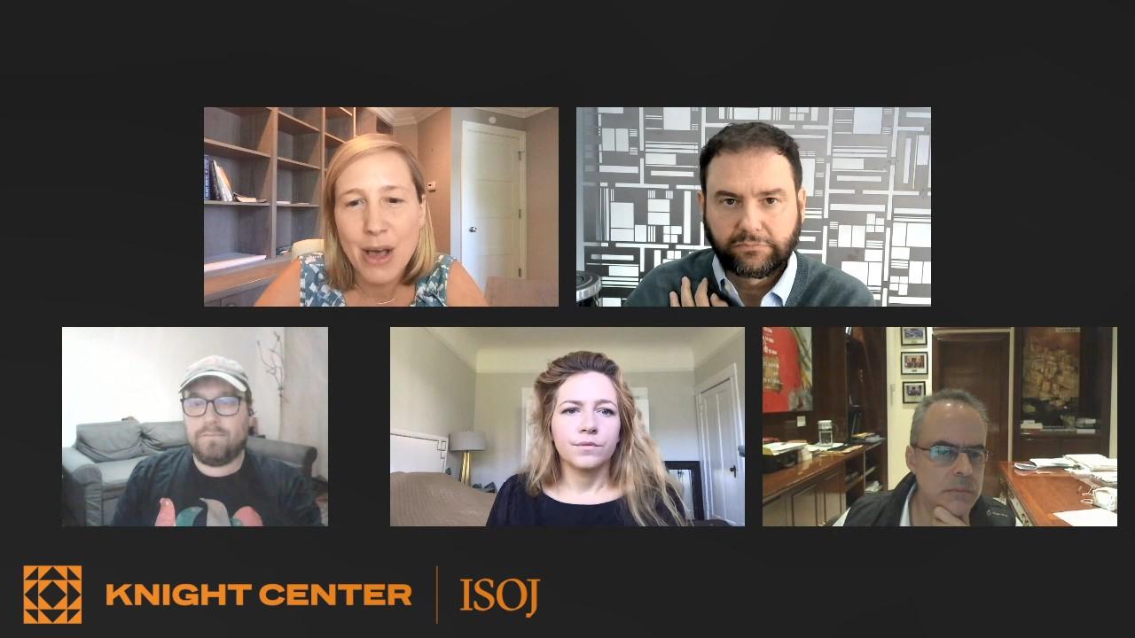 Katie Kingsbury (The New York Times), Sérgio Dávila (Folha de S. Paulo), Peter Erdelyi (444.hu), Anna Gielewska (Reporters Foundation - Poland), and Juan E. Pardinas (Reforma)